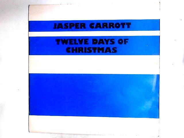 12 Days Of Christmas 12in by Jasper Carrott