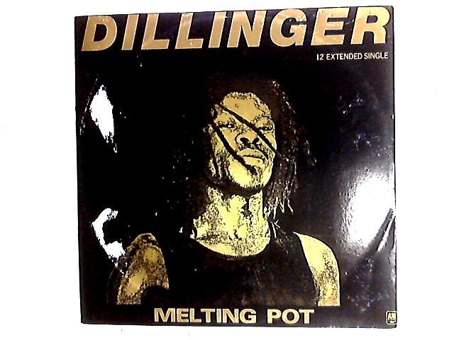 Melting Pot / Hearsay 12in by Dillinger