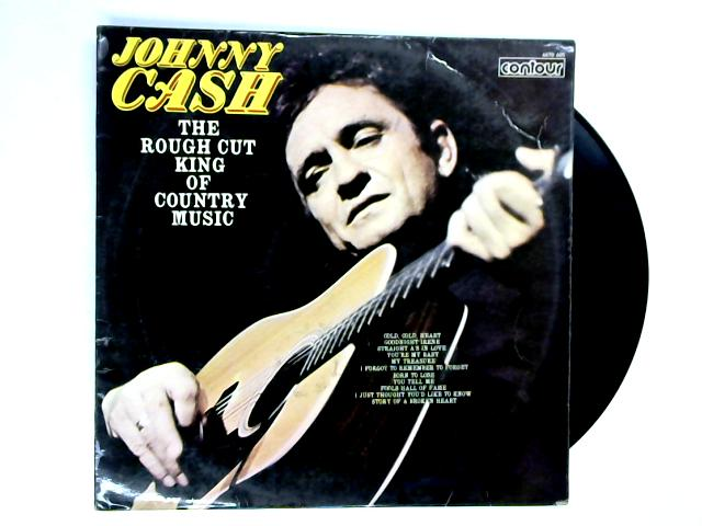 The Rough Cut King Of Country Music LP 1st by Johnny Cash