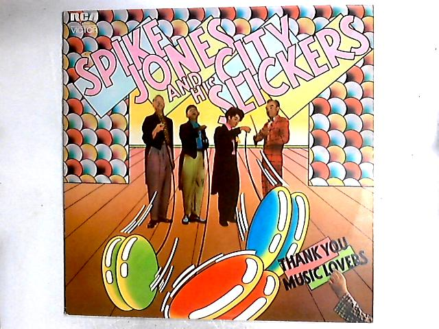Thank You Music Lovers Comp By Spike Jones And His City Slickers