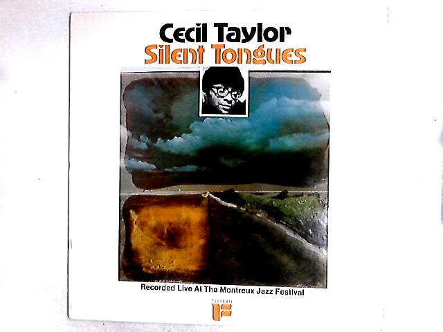 Silent Tongues: Live At Montreux '74 LP by Cecil Taylor