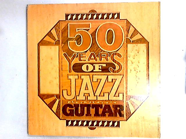 Fifty Years Of Jazz Guitar 2 x LP Comp by Various