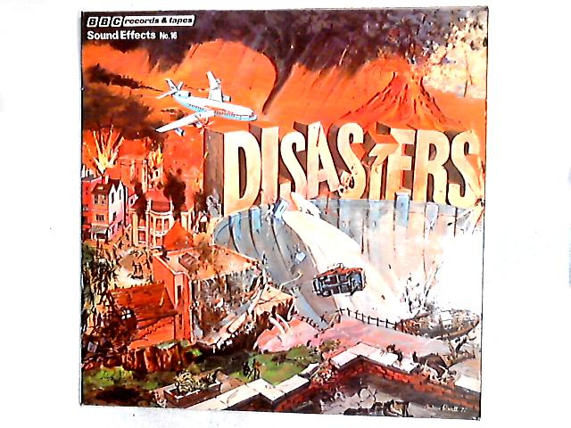 Sound Effects No. 16 - Disasters LP by No Artist