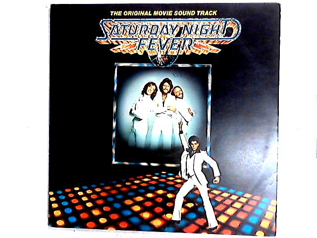 Saturday Night Fever (The Original Movie Sound Track) Comp by Various