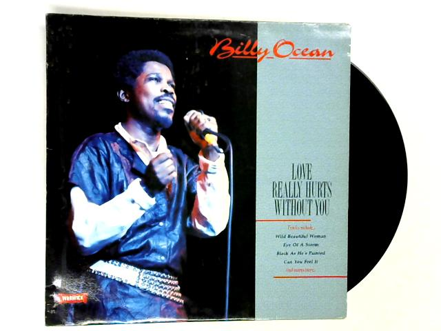 Love Really Hurts Without You LP 1st by Billy Ocean