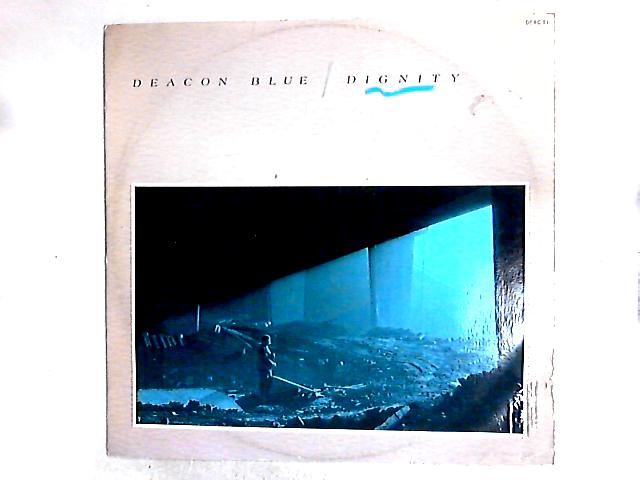 Dignity 12in by Deacon Blue