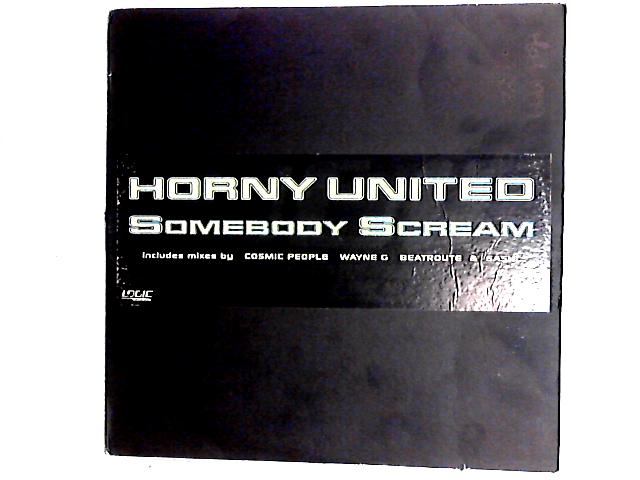 Somebody Scream 2 x 12in by Horny United