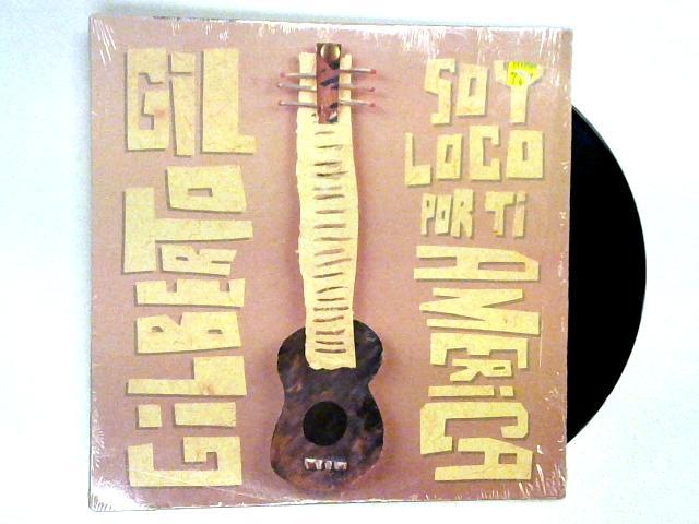 Soy Loco Por Ti America LP By Gilberto Gil