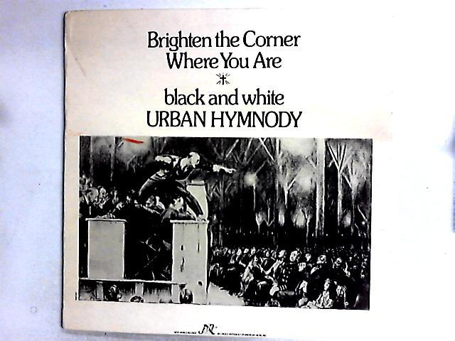 Brighten The Corner Where You Are - Black And White Urban Hymnody Comp By Various