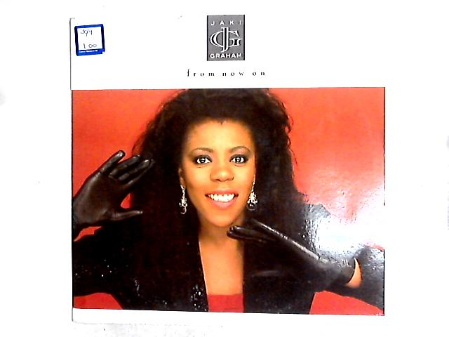 From Now On 12in by Jaki Graham