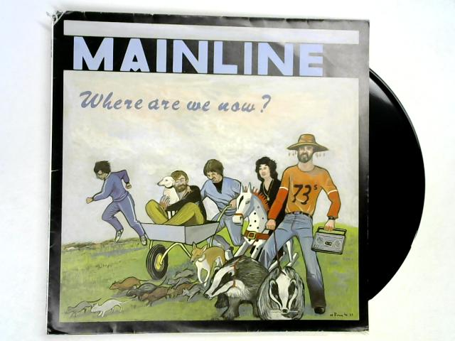 Where Are We Now? LP SIGNED by Mainline