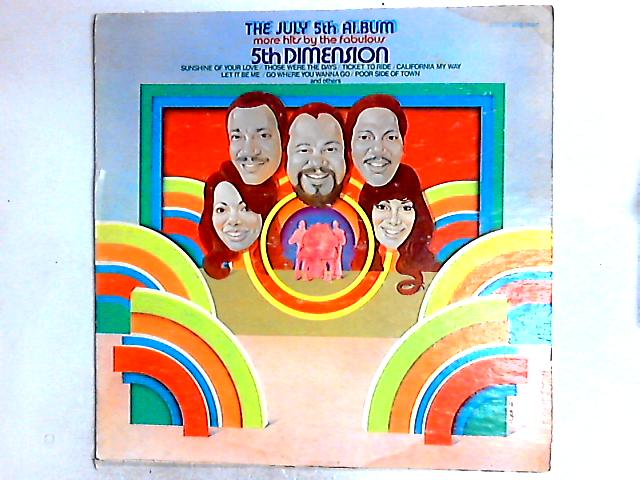 The July 5th Album - More Hits By The Fabulous 5th Dimension Comp by The Fifth Dimension