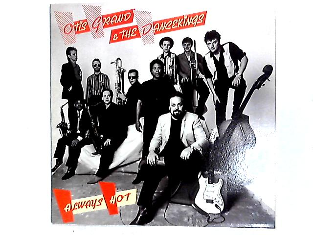 Always Hot LP by Otis Grand & The Dancekings