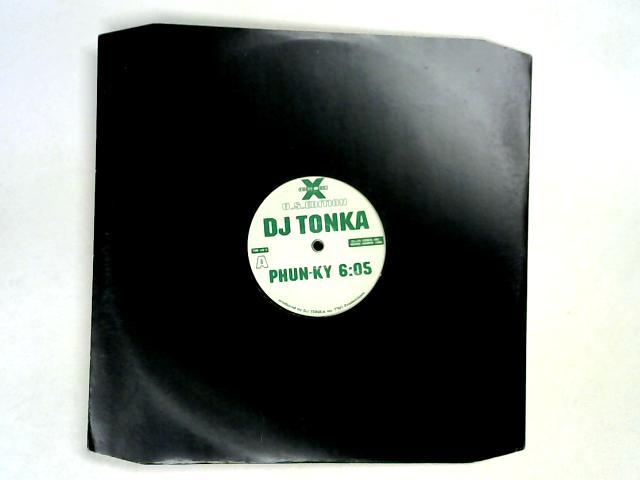Phun-Ky 12in by DJ Tonka