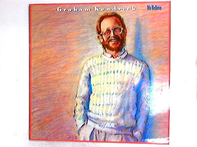 We Believe LP by Graham Kendrick