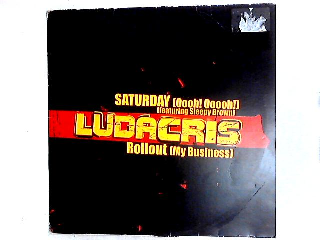 Saturday (Oooh! Ooooh!) 12in by Ludacris