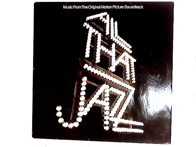 All That Jazz - Music From The Original Motion Picture Soundtrack LP By Various