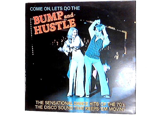 Bump And Hustle LP By Disco Construction
