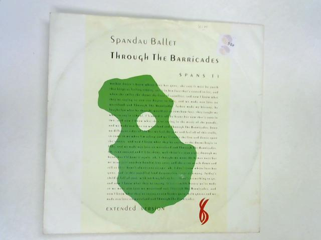 Through The Barricades (Ext.) 12in 1st by Spandau Ballet