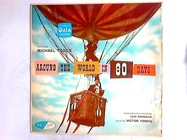 Music From Michael Todd's Around The World In 80 Days LP By Lew Raymond And His Orchestra