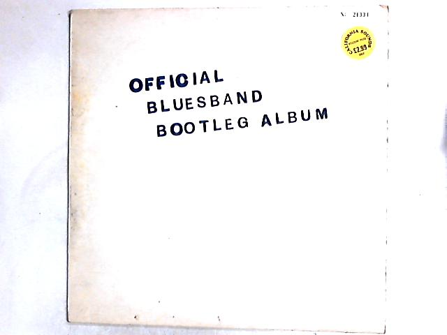 The Blues Band Official Bootleg Album LP by The Blues Band