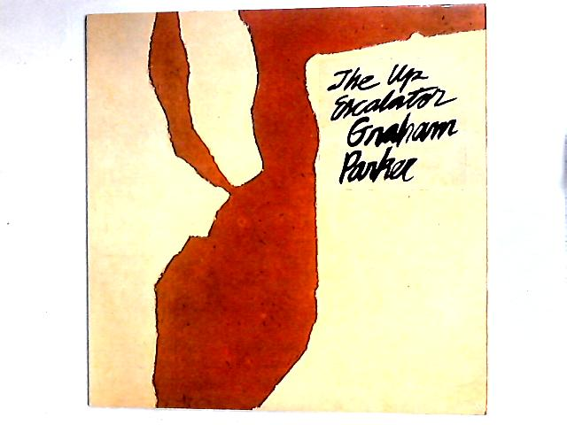 The Up Escalator LP by Graham Parker And The Rumour
