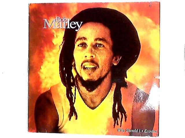 Why Should I / Exodus 12in by Bob Marley