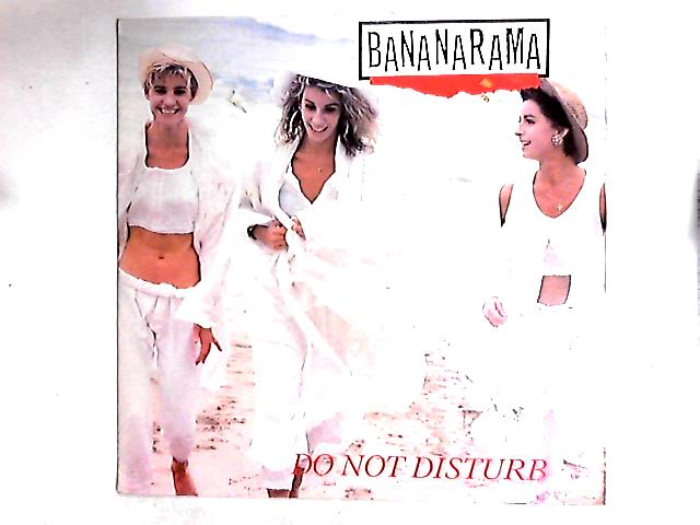 Do Not Disturb 12in by Bananarama