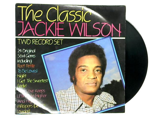 The Classic Jackie Wilson 2xLP 1st by Jackie Wilson
