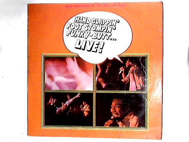 Hand Clappin' Foot Stompin' Funky-Butt... Live! LP by Geno Washington & The Ram Jam Band