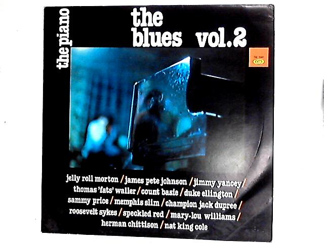 The Piano, The Blues Vol. 2 Comp by Various