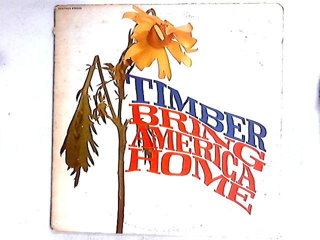 Bring America Home LP By Timber