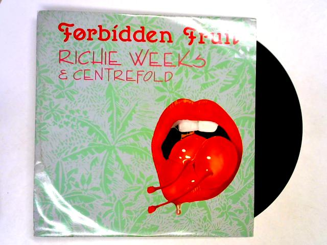 Forbidden Fruit 12in 1st by Richie Weeks & Centrefold