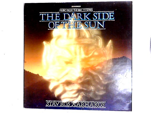 (Music From The BBC TV Series) The Dark Side Of The Sun LP by Σταύρος Ξαρχάκος