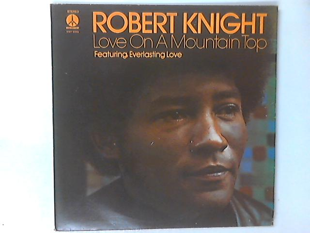 Love On A Mountain Top LP by Robert Knight