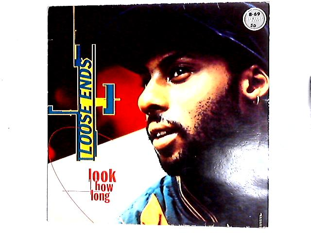 Look How Long LP by Loose Ends