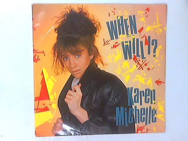 When Will I? 12in by Karen Michelle