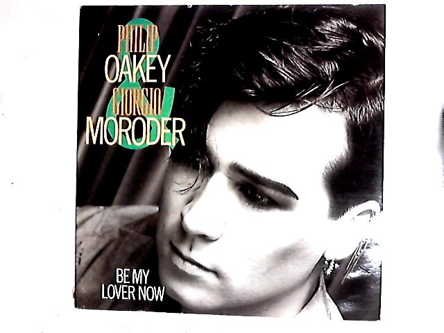 Be My Lover Now 12in By Philip Oakey