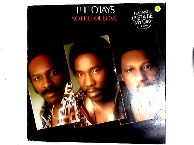So Full Of Love LP by The O'Jays