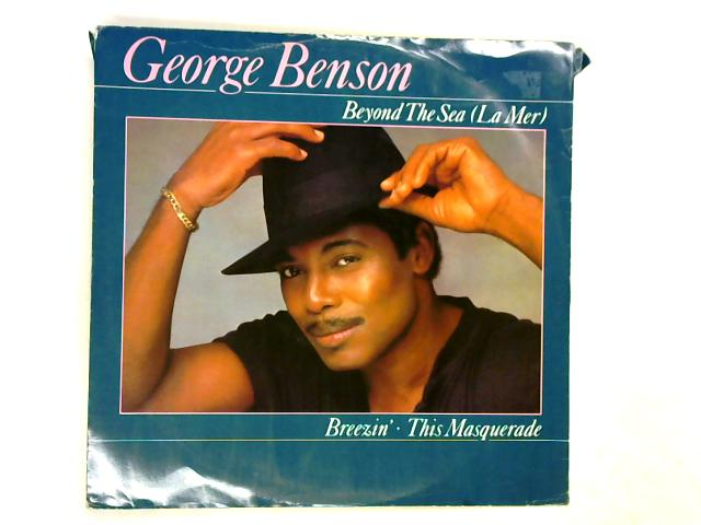 Beyond The Sea (La Mer) / Breezin' / This Masquerade 12in 1st by George Benson