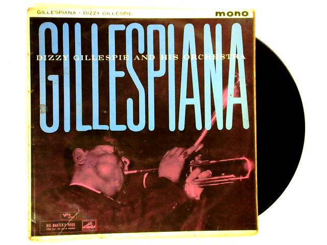 Gillespiana LP 1st by Dizzy Gillespie & His Orchestra