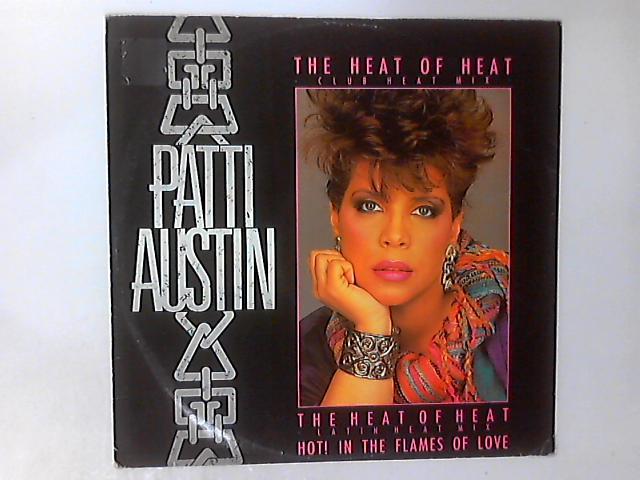 The Heat Of Heat (Latin Heat Mix) 12in by Patti Austin