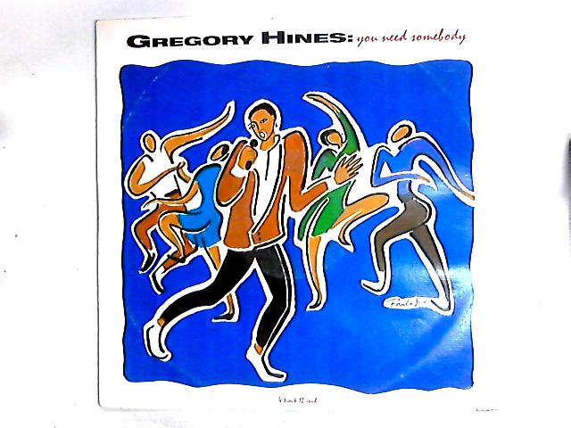 You Need Somebody 12in by Gregory Hines
