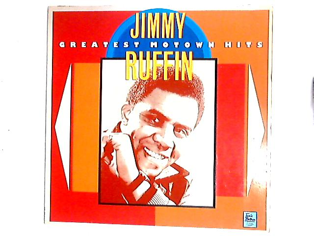 Greatest Motown Hits Comp by Jimmy Ruffin