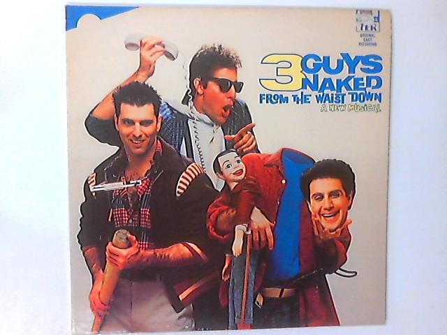 3 Men Naked From The Waist Down - A New Musical -- Original Cast Recording LP by Scott Bakula
