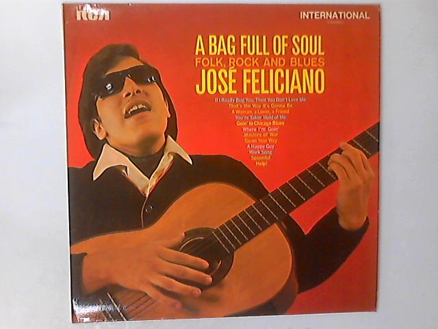 A Bag Full Of Soul (Folk, Rock And Blues) LP by José Feliciano