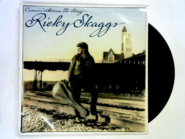 Comin' Home To Stay LP 1st by Ricky Skaggs