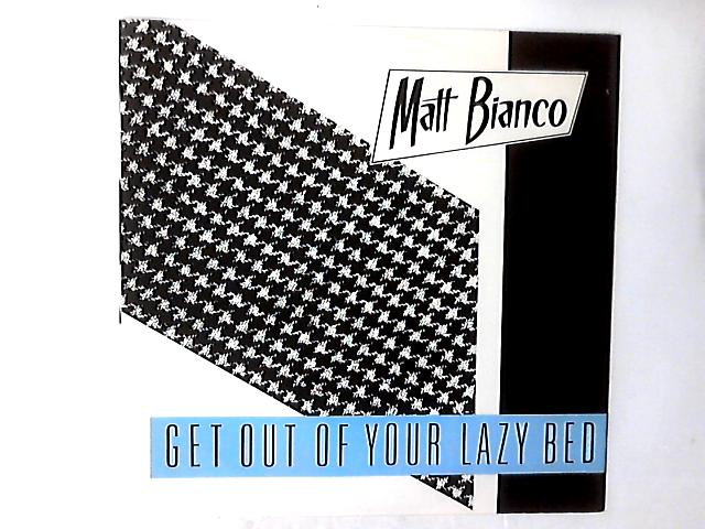 Get Out Of Your Lazy Bed 12in By Matt Bianco