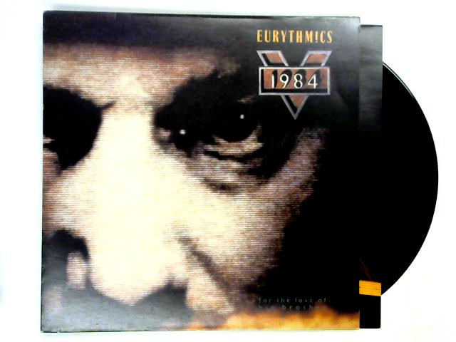 1984 (For The Love Of Big Brother) LP 1st by Eurythmics