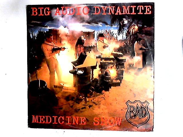 Medicine Show 12in by Big Audio Dynamite
